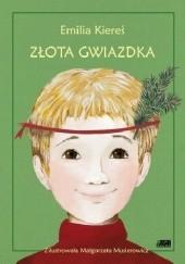 Okładka książki Złota gwiazdka Emilia Kiereś