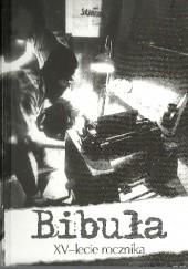 Okładka książki Bibuła XV - lecie rocznika praca zbiorowa