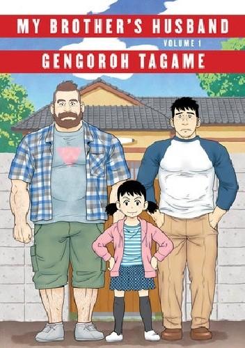 Okładka książki My brother's husband #1 Gengoroh Tagame