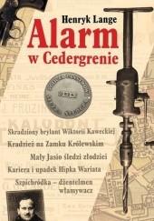 Okładka książki Alarm w Cedergrenie Henryk Lange