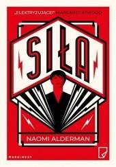 Okładka książki Siła Naomi Alderman