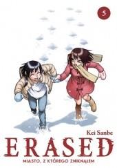 Okładka książki ERASED Miasto, z którego zniknąłem 5 Kei Sanbe