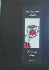 Okładka książki Jesienne róże Małgorzata Dżega