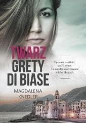 Okładka książki Twarz Grety di Biase Magdalena Knedler
