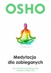 Okładka książki Medytacja dla zabieganych Osho