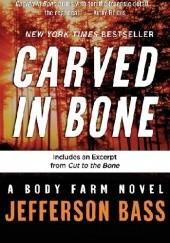 Okładka książki Carved in Bone Bill Bass,Jon Jefferson