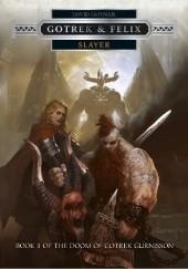 Okładka książki Gotrek & Felix: Slayer David Guymer