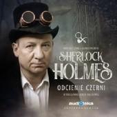 Okładka książki Sherlock Holmes. Odcienie czerni Adam Chyliński,Bartosz Szpak