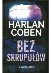 Okładka książki Bez skrupułów Harlan Coben