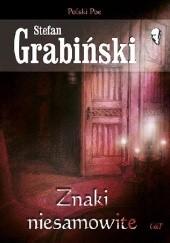 Okładka książki Znaki niesamowite Stefan Grabiński