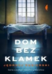 Okładka książki Dom bez klamek Jędrzej Pasierski
