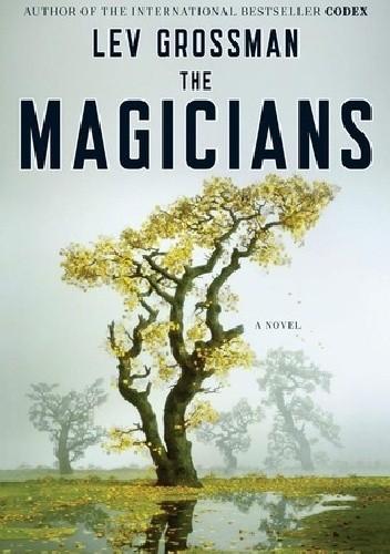 Okładka książki The Magicians Lev Grossman