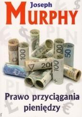 Okładka książki Prawo przyciągania pieniędzy Joseph Murphy