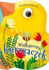 Okładka książki Wielkanocny kurczaczek Urszula Kozłowska