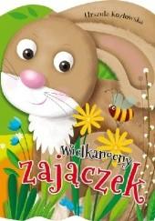 Okładka książki Wielkanocny zajączek Urszula Kozłowska