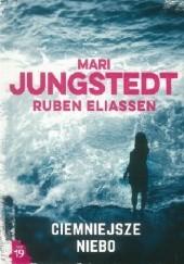 Okładka książki Ciemniejsze niebo Mari Jungstedt,Ruben Eliassen