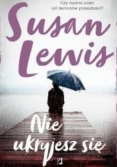 Okładka książki Nie ukryjesz się Susan Lewis