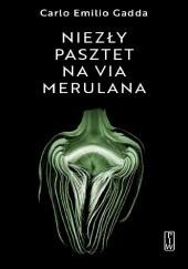 Okładka książki Niezły pasztet na via Merulana Carlo Emilio Gadda