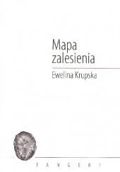 Okładka książki Mapa zalesienia Ewelina Krupska