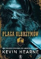 Okładka książki Plaga olbrzymów Kevin Hearne
