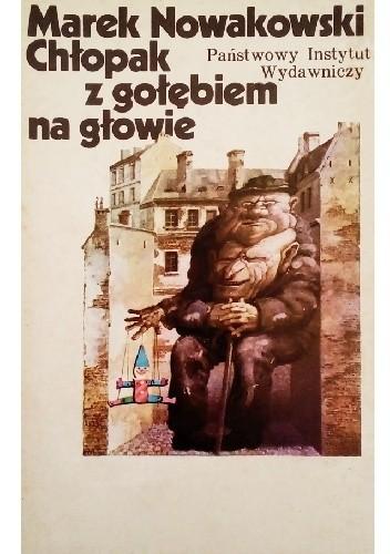 Okładka książki Chłopak z gołębiem na głowie Marek Nowakowski