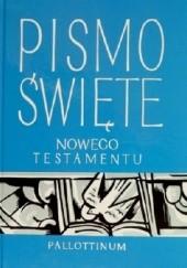 Okładka książki Pismo Święte Nowego Testamentu autor nieznany