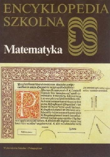 Okładka książki Encyklopedia szkolna. Matematyka