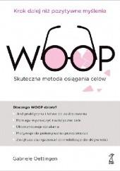 Okładka książki WOOP Skuteczna metoda osiągania celów Gabriele Oettingen