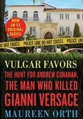 Okładka książki Vulgar Favors Maureen Orth