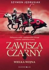 Okładka książki Zawisza Czarny: Wielka wojna Szymon Jędrusiak