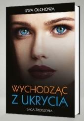 Okładka książki Wychodząc z ukrycia Ewa Olchowa