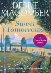 Okładka książki Sweet Tomorrows Debbie Macomber