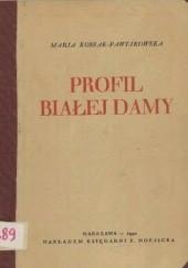 Okładka książki Profil Białej Damy Maria Pawlikowska-Jasnorzewska