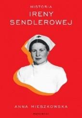 Okładka książki Historia Ireny Sendlerowej Anna Mieszkowska