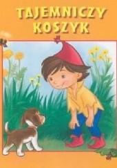Okładka książki Tajemniczy koszyk Paweł Beręsewicz