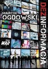 Okładka książki (DEZ)INFORMACJA Marcin Ogdowski