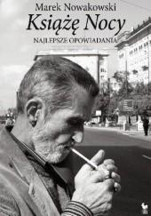 Okładka książki Książę Nocy. Najlepsze opowiadania Marek Nowakowski