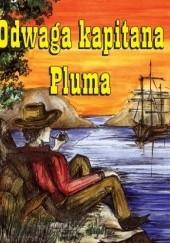 Okładka książki Odwaga kapitana Pluma James Oliver Curwood