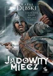 Okładka książki Jadowity miecz Rafał Dębski