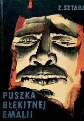 Okładka książki Puszka błękitnej emalii Zygmunt Sztaba