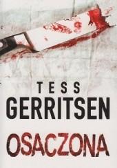 Okładka książki Osaczona Tess Gerritsen