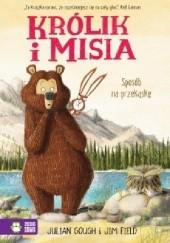 Okładka książki Królik i Misia. Sposób na przekąskę Julian Gough,Jim Field