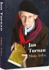Okładka książki Moja Arka Jan Turnau