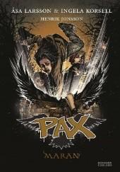 Okładka książki Pax. Maran Åsa Larsson,Ingela Korsell