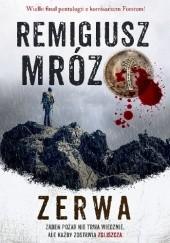 Okładka książki Zerwa Remigiusz Mróz
