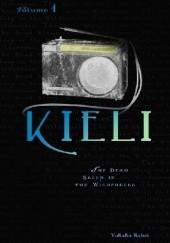 Okładka książki Kieli (novel) vol. 1: The Dead Sleep in the Wilderness Yukako Kabei