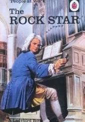 Okładka książki People at Work: The Rock Star J.A. Hazeley,Joel Morris
