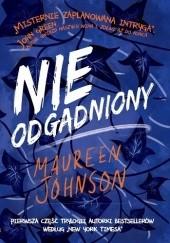 Okładka książki Nieodgadniony Maureen Johnson