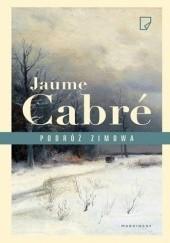 Okładka książki Podróż zimowa Jaume Cabré