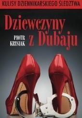 Okładka książki Dziewczyny z Dubaju Piotr Krysiak